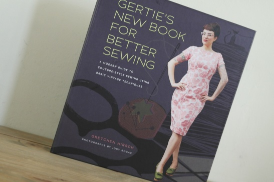 Book Review - Gertie's New Book for Better Sewing