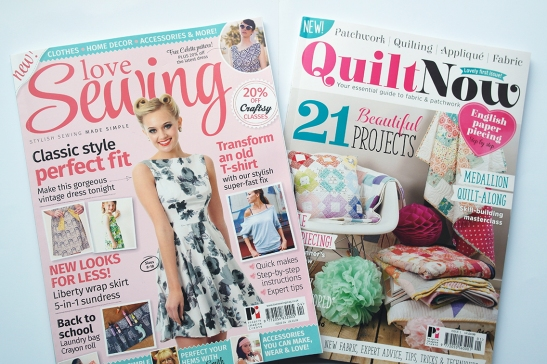 Love Sewing magazine and Quilt Now magazine