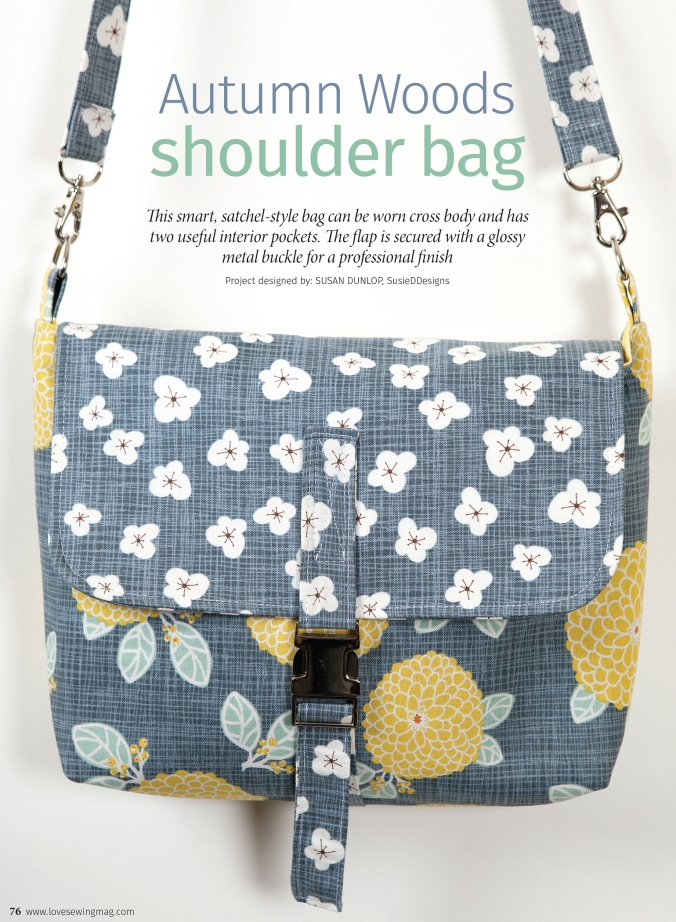 Autumn Woods Shoulder Bag by Susan Dunlop in Love Sewing Magazine