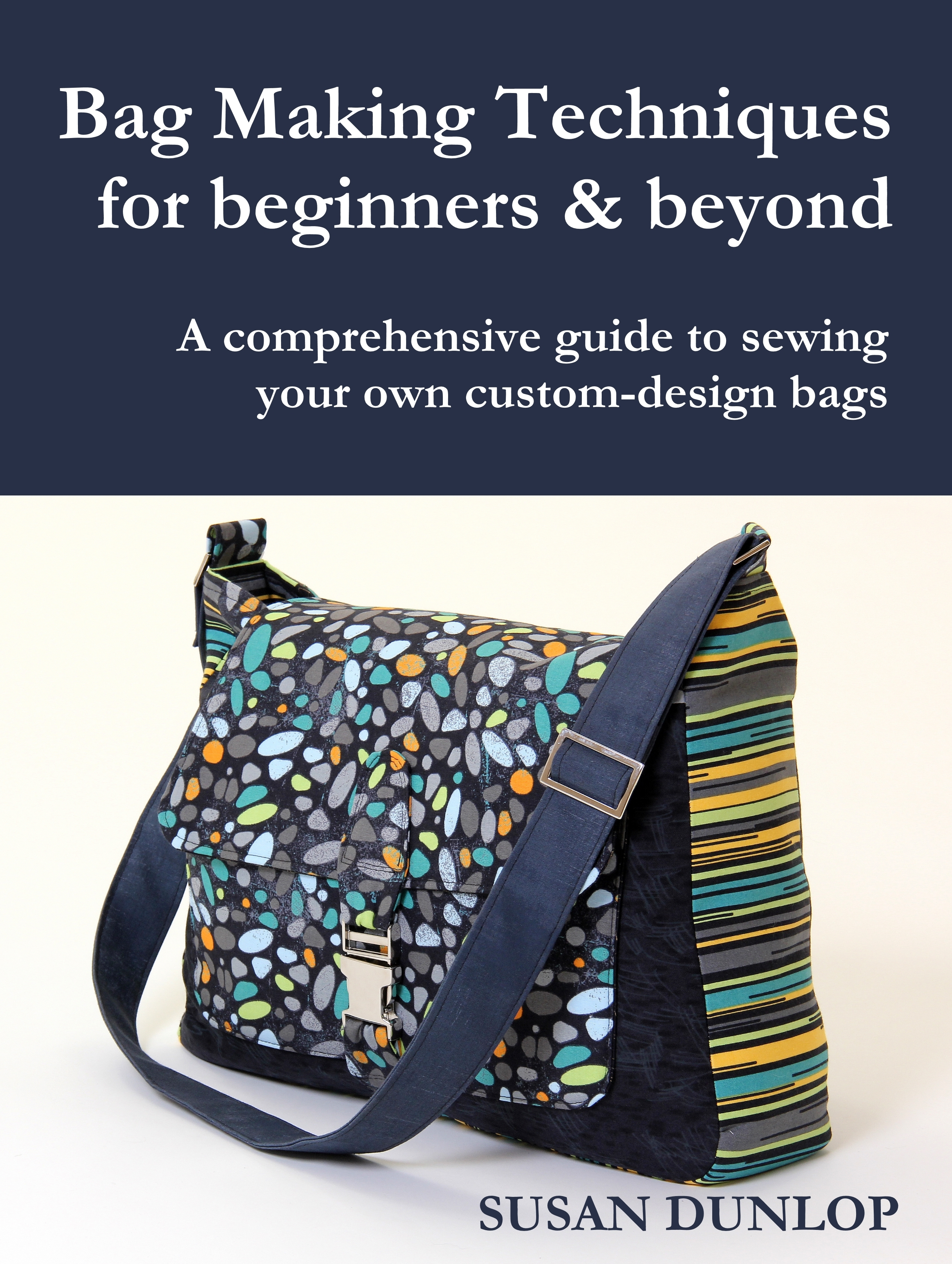 Bag Making Techniques for Beginners & Beyond Kindle Book Cover